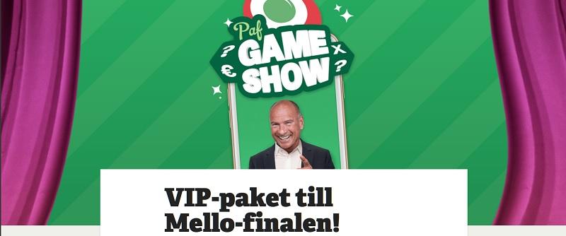 Vinn VIP-paket till Mello-finalen hos Paf!