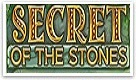 Secret of the stones gratis