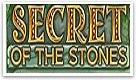 Secret of the stones gratis