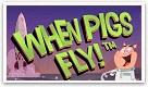 Spela gratis When Pigs Fly spelautomat