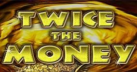 Ny spelautomat Twice the Money